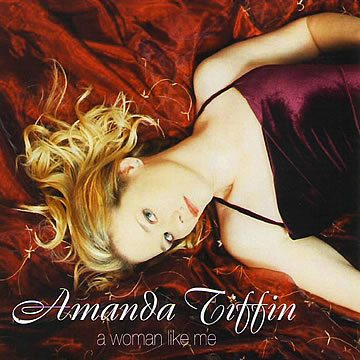Amanda Tiffin - A Woman like Me CD